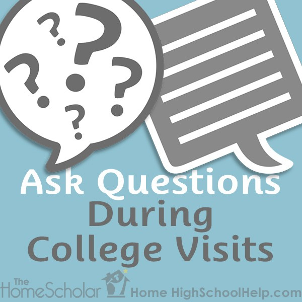 Ask Questions During College Visits
