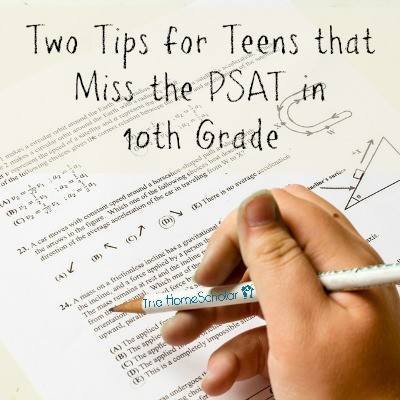 Two Tips for Teens That Miss the PSAT in 10th Grade