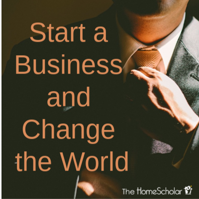 Start a Business and Change the World