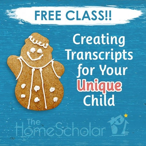 [Free Class] Creating Transcripts for Your Unique Child